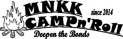 MNKK CAMP n' Roll